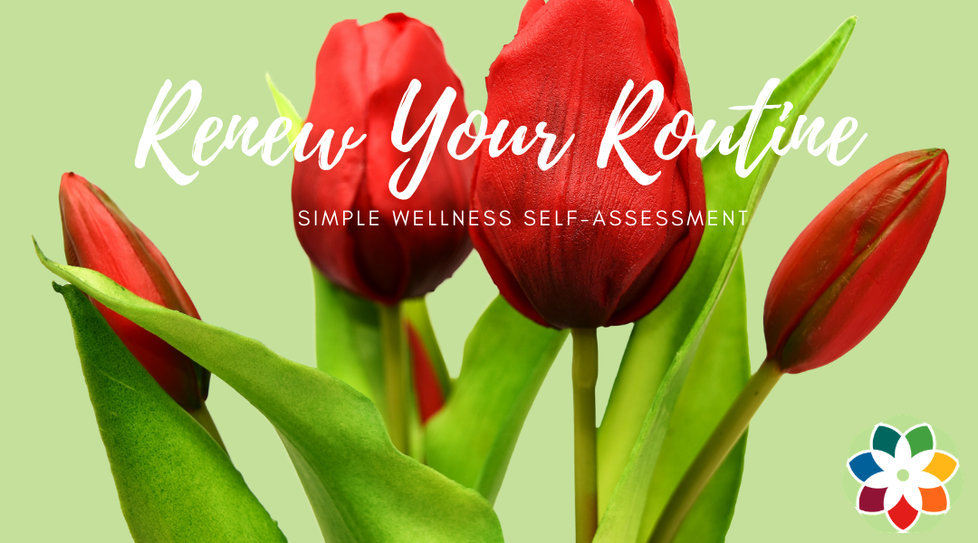 Renew Your Routine by Dr. Durland